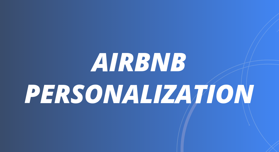 How Airbnb Personalization Works 1