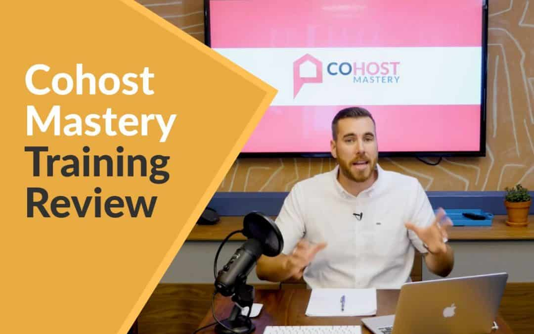 Cohost Mastery Review (with Eric Moeller & The Airbnb Mastery Summit)